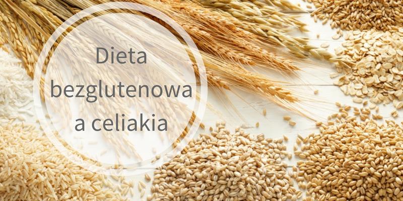 dieta bezglutenowa a celiakia
