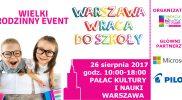 Warszawa wraca do szkoły już 26 sierpnia!
